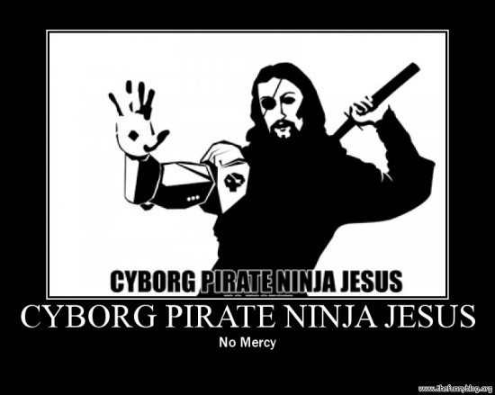 Ha netán létezik még segítség - Cíborg-Pirate-Ninja-Jesus...